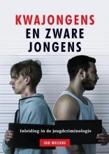 Ido Weijers , Kwajongens en zware jongens