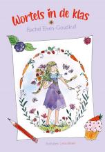 Rachel Eisen- Goudkuil , Wortels in de klas