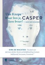 Uus  Knops Casper - een rouwboek