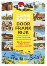 Peter  Jacobs, Erwin  De Decker Langzaam door Frankrijk