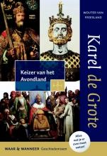 Wouter van Friesland Karel de Grote