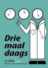 Jan Jaap  Klok Drie maal daags