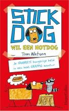 Tom Watson , Stick Dog wil een hotdog