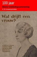 Ceciel Bruin-Mosch , Wat drijft een vrouw?
