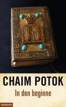 Potok, Chaim In den beginne