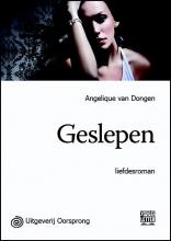 Angelique van den Dongen Geslepen - grote letter uitgave