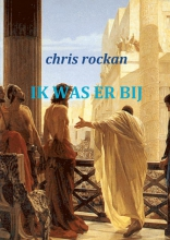 Chris Rockan Ik was erbij