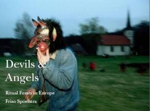 Mireille Capiau Friso Spoelstra  Arnold-Jan Scheer, Devils and Angels