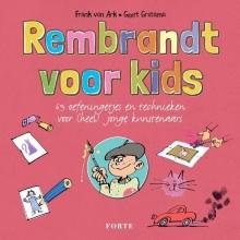 Frank van Ark, Geert  Gratama Rembrandt voor kids