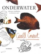 , Onderwater tekenen, krabbelen en kleuren met Carll Cneut