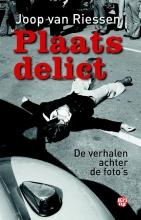 Joop van Riessen , Plaats delict