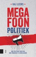Kaj  Leers Megafoonpolitiek