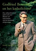 Harry Broshuis , Godfried Bomans en het katholicisme