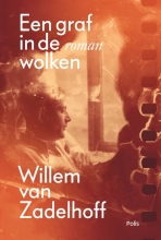 Willem van Zadelhoff Een graf in de wolken