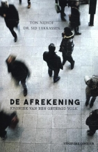 Ton  Nijhof, Dr. Sid  Lukkassen De Afrekening