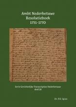 P.D. Spies , Ambt Nederbetuwe Resolutieboek 1751-1770