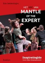 Bob Selderslaghs , Het ABC van Mantle of the Expert