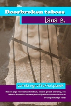 Lana  B. Doorbroken taboes