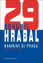 Bohumil Hrabal , Bambini di Praga