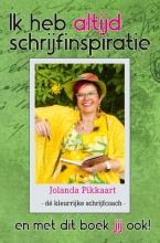 Jolanda Pikkaart , Ik heb altijd schrijfinspiratie
