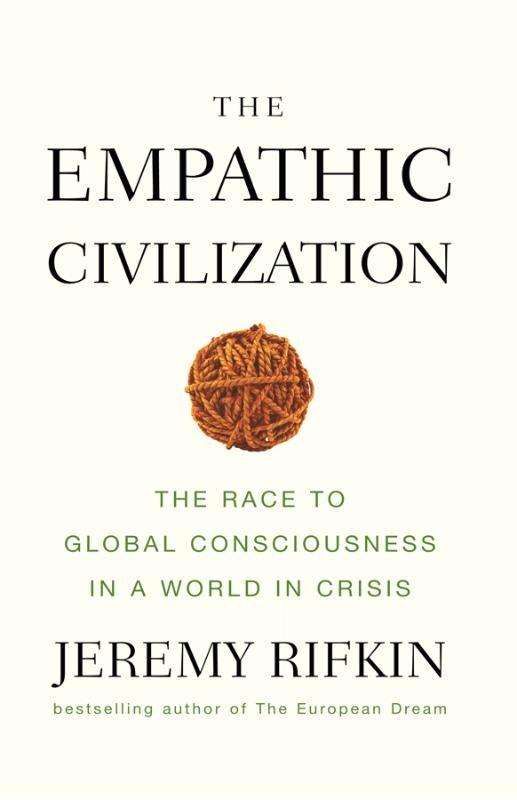 Jeremy Rifkin,The Empathic Civilization