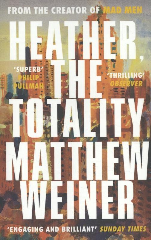 Weiner, Matthew,Heather, The Totality