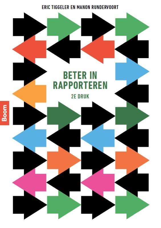 Marianna van Tuinen, Eric Tiggeler,Beter in rapporteren