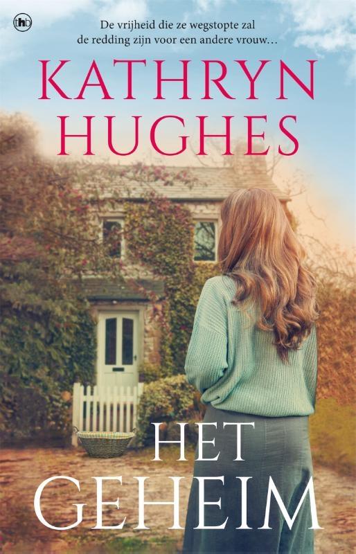 Kathryn Hughes,Het geheim