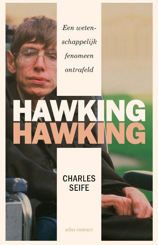 Charles Seife, Judith Pollmann,Hawking Hawking
