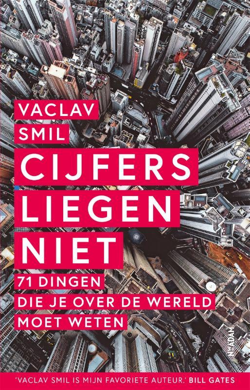 Vaclav Smil,Cijfers liegen niet