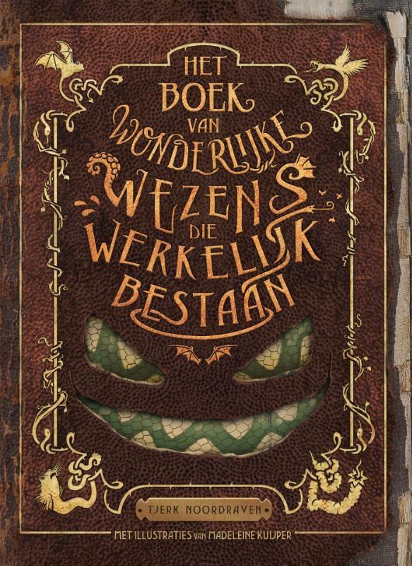 Tjerk Noordraven,Het boek van wonderlijke wezens die werkelijk bestaan