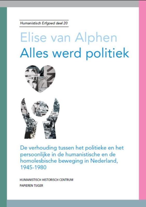 Elise van Alphen,Alles werd politiek