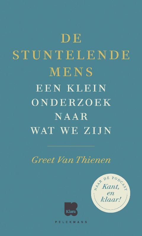 Greet Van Thienen,De stuntelende mens