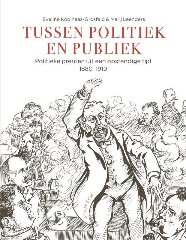 Eveline Koolhaas-Grosfeld, Marij Leenders,Tussen politiek & publiek