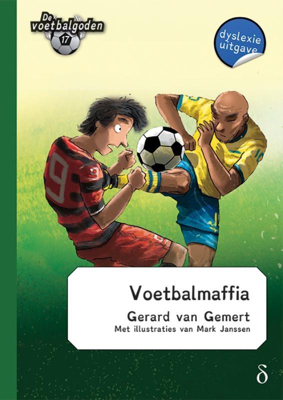 Gerard van Gemert,Voetbalmaffia