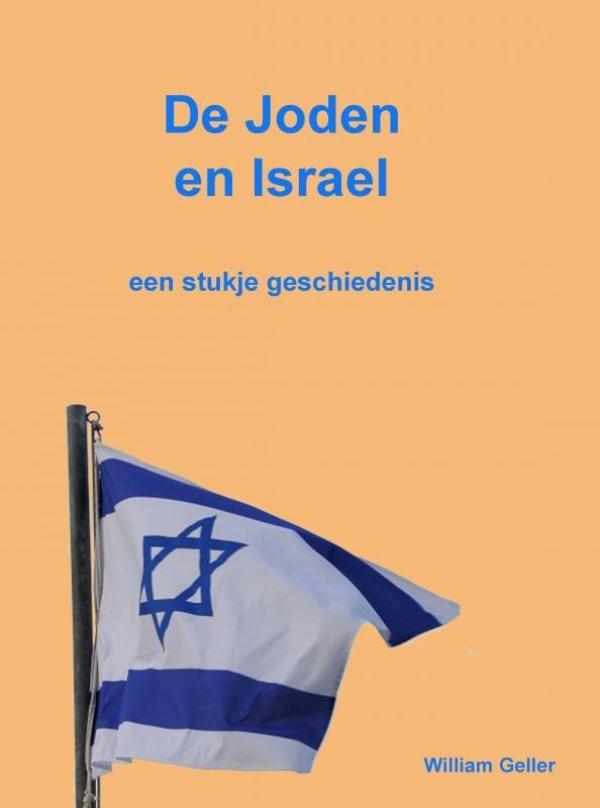 William Geller,De Joden en Israel
