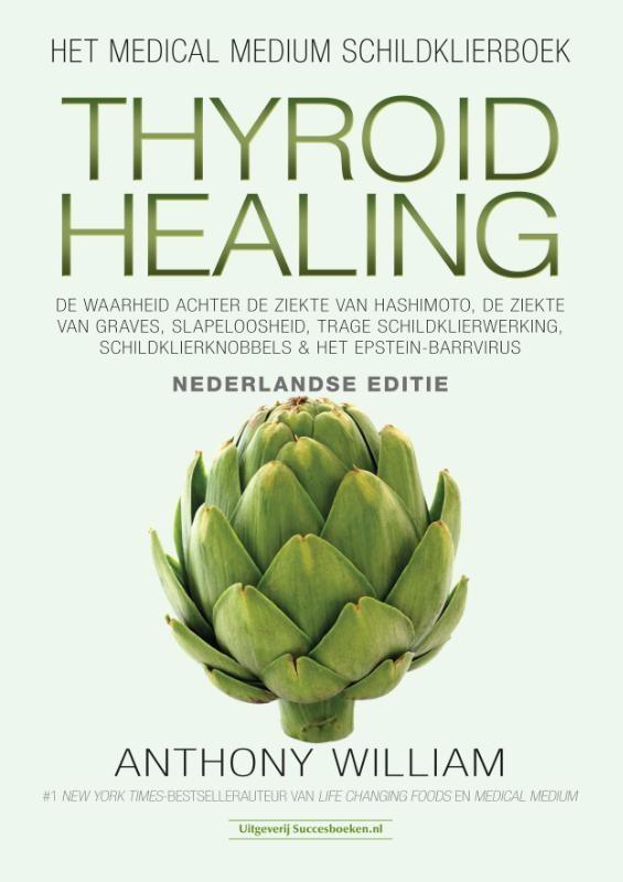 Anthony William,Thyroid Healing