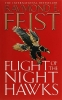 Feist, Raymond E.,Flight of the Nighthawks
