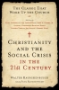 Rauschenbusch, Walter,Christianity and the Social Crisis in the 21st Century