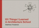 <b>M.  Frederick</b>,101 Things I learned in architecture school