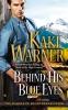 Warner, Kaki,Behind His Blue Eyes