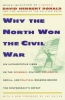 Herbert, Donald,Why the North Won the Civil War
