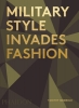 ,<b>Military Style Invades Fashion</b>