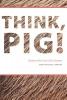 Rabate´, Jean-michel,Think, Pig!