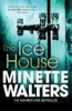 Walters, Minette,The Ice House
