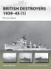 Konstam, Angus,British Destroyers 1939-45