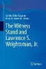 ,The Witness Stand and Lawrence S. Wrightsman, Jr.