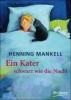 Mankell, Henning,Ein Kater schwarz wie die Nacht