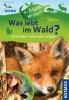 Haag, Holger,Mein erstes Was lebt im Wald?