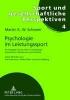 Schweer, Martin K. W.,Psychologie im Leistungssport